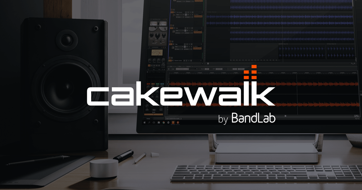 Cakewalk by BandLab | BandLab Products